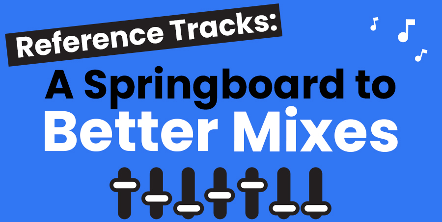 mixing audio reference tracks