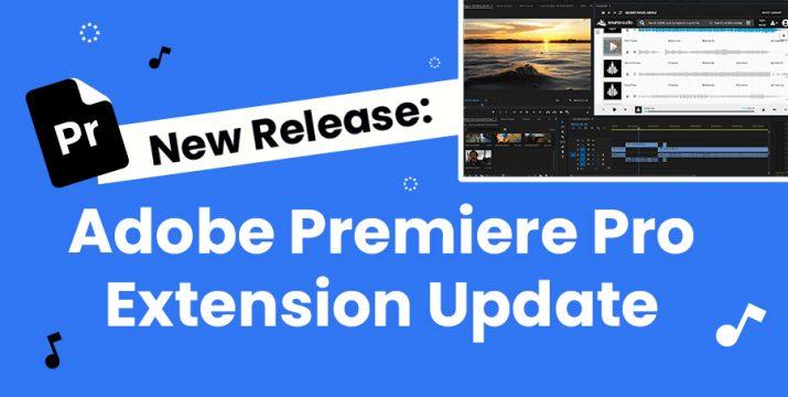 SourceAudio Adobe Premiere Pro Extension Update